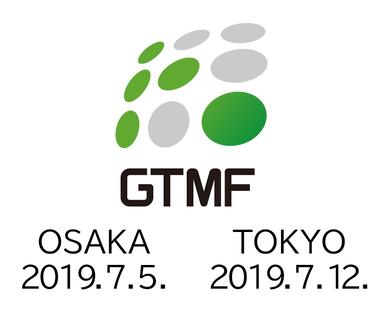 GTMF 2019 OSAKA